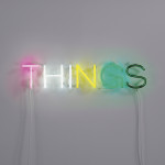 Martin Creed, Work No. 845 (THINGS), 2007. Collection of Toby Webster, Glasgow, Scotland. Courtesy of the artist and Gavin Brown's enterprise.